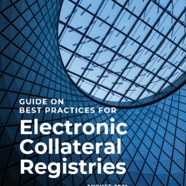 The Guide on Best Practices in Electronic Collateral Registries has now been published